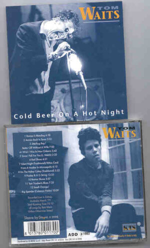 Tom Waits - Cold Beer On A Hot Night ( KTS ) ( Live In Sydney , Australia , March 1979 )