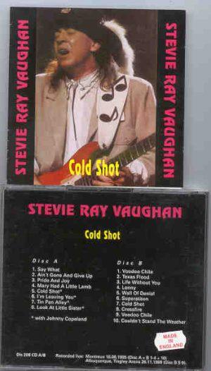 Stevie Ray Vaughan - Cold Shot ( Montreaux 1985 ) ( 2 CD!!!!! SET ) ( Switzerland , June 18th , 1985 + Albuquerque 1989 )