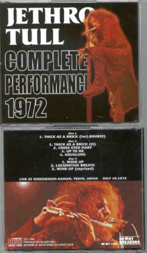 Jethro Tull - Complete Performance 1972 ( 3 cd set ) ( Live at Koseinenkin-Kaikan , Tokyo , Japan , July 19th , 1972 )