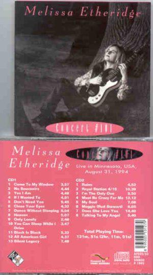 Melissa Etheridge - Concert # 101 ( 2 CD!!!!! set ) ( Live in Minnesota , USA , August 31st , 1994 )
