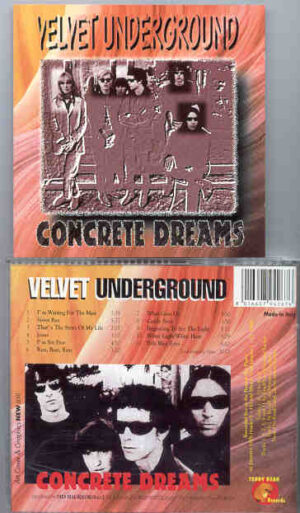 Lou Reed / Velvet Underground - Concrete Dreams ( Live in USA 1969 ) ( Teddy Bear )