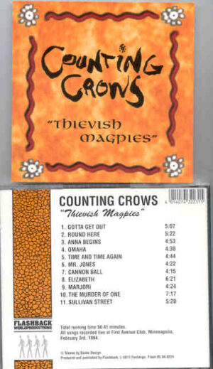 Counting Crows - Thievish Magpies ( Flashback ) ( Live at First Avenue Club , Minneapolis , MN , February 3rd , 1994 )