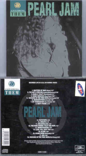 Pearl Jam - Covering Them ( USA/UK - 1992 - 1993 )