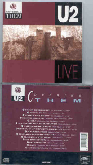 U2 - Covering Them ( Live Storm )( 15 covers of Lennon McCartney , Springsteen , Dylan & Neil Young songs )