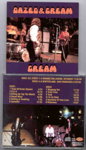 Cream - Dazed and Cream  ( Cream , Live 1968 San Francisco & Detroit ) ( 2 CD!!!!! set )