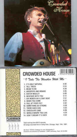 Crowded House - I Take The Weather With Me ( Tinley Park , Chicago , USA , September 15th , 1991 ) ( Flashback )