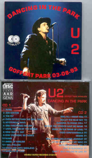 U2 - Dancing In The Park  ( 2 CD!!!!! set ) (August 3, 1993 Goffert Park , Nijmegen, Holland )