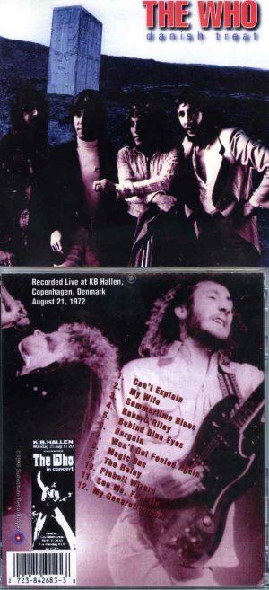 The Who - Danish Treat ( Live At KB Hallen , Copenhagen , Denmark , August 21st , 1972 )