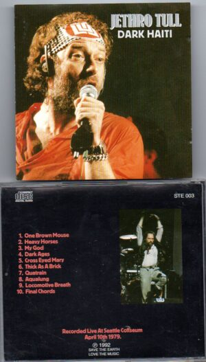 Jethro Tull - Dark Haiti ( Live at Seattle Coliseum , April 10th , 1979 )