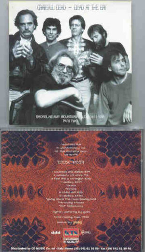 Grateful Dead - Dead at The Bay 4 ( Shoreline , August 18th , 1991 ) ( Part Two ) ( KTS )