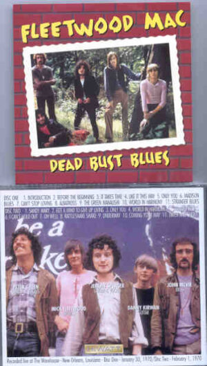 Lindsey Buckingham Fleetwood Mac - Dead Bust Blues ( 2 CD!!!!! SET ) ( Live At The Warehouse , New Orleans , Jan 30th & Feb 1st , 1970 )