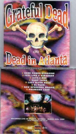 Grateful Dead - Dead In Atlanta ( Part One ) ( Live in Atlanta , Georgia , USA , March 30th , 1994 ) ( KTS )