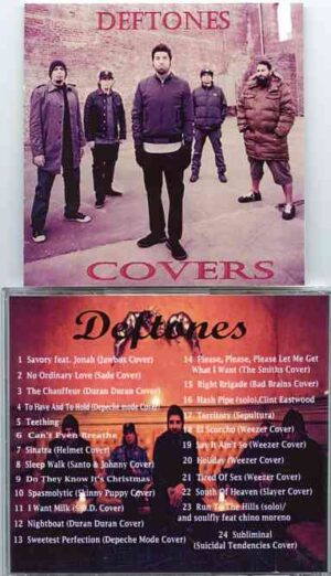 Deftones - Covers  ( 24 rare tracks covered by The Deftones )