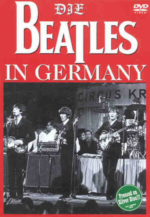 DVD The Beatles - Die Beatles In Germany