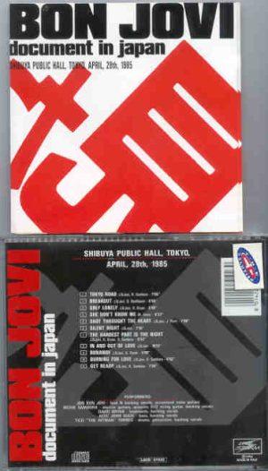 Bon Jovi - Document In Japan ( Shibuya Public Hall , Tokyo , Japan , April 28th , 1985 )