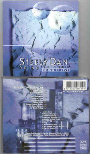 Steely Dan - Doing It Live ( 2 CD!!!!! SET ) ( KTS ) ( Soundboard of St Louis , MO , 01-09-1993 )