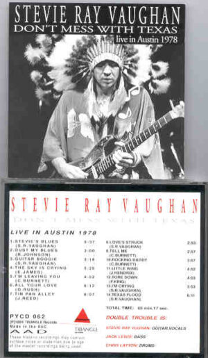 Stevie Ray Vaughan - Don't Mess With Texas ( Live in Austin , 1978 ) ( Triangle Recs )