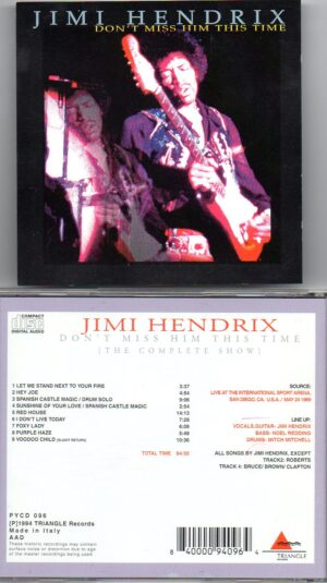 Jimi Hendrix - Don't Miss This Time ( The Complete Show ) ( Triangle Recs ) ( ISA , San Diego , CA , USA , May 24th 1969 )