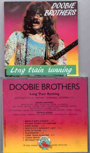 The Doobie Brothers - Long Train Running ( Live in Memphis 1975 )