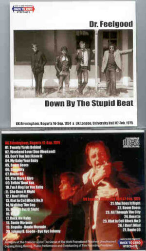 Dr. Feelgood - Down By The Stupid Beat ( Birmingham '74 & London '75 )