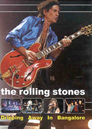 DVD The Rolling Stones - Dripping Away In Bangalore ( India , April 4th , 2003 )
