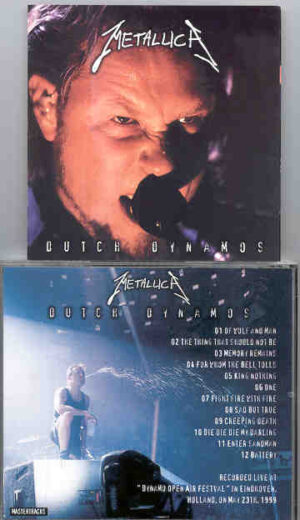 Metallica - Dutch Dynamos ( Live at The Dynamo Open Air Festival , Eindhoven , Holland , May 23rd , 1999 )