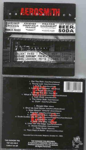 Aerosmith - Eat The Rich ( Swingin Pig Recs ) (  Brussels , Belgium , Oct 31st , 1993 ) ( 2 CD!!!!! set )