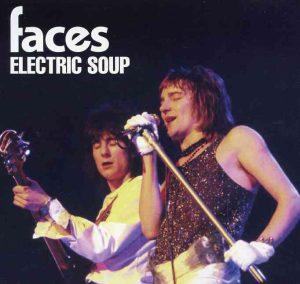 The Face / Rod Stewart - Electric Soup ( Godfatherecords ) ( The Edmonton , London , UK , June 4th , 1973 , plus bonustracks )