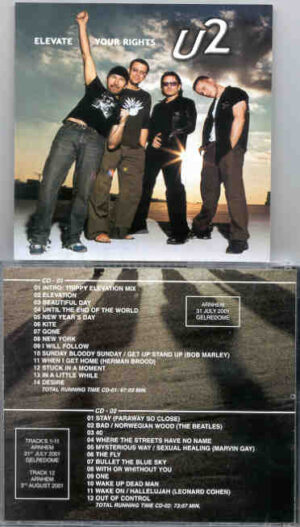 U2 - Elevate Your Rights ( 2 CD!!!!! SET ) ( Arnhein , July 31st , 2001 )