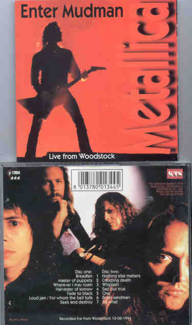 Metallica - Enter Mudman ( KTS )( 2 CD set ) ( Woodstock , August 13th ,  1994 )