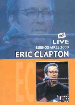 DVD Eric Clapton - Live In Buenos Aires 2000