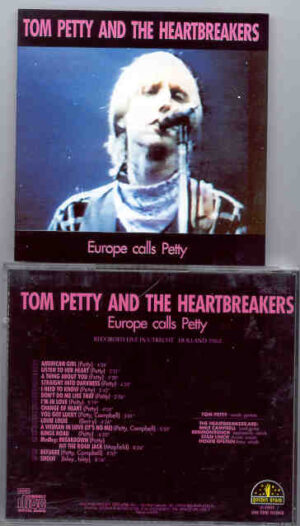 Tom Petty - Europe Calls Petty ( Live in Utrecht , Holland , 1982 ) ( Golden Stars )