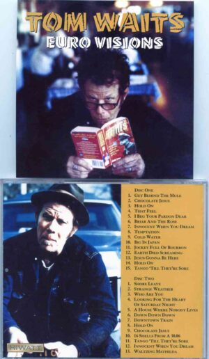 Tom Waits - Euro Visions ( 2CD ) Compilation from Europe leg of the 1999 tour (AUD) Hiwatt