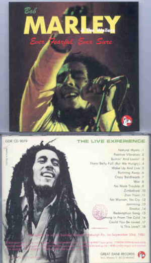 Bob Marley - Ever Fearful , Ever Sure ( Great Dane ) ( Pittsburg , PA , USA , September 23rd , 1980 )