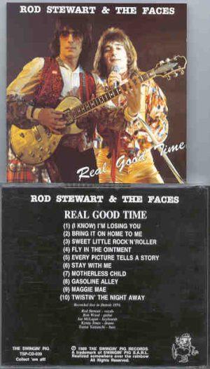 The Face / Rod Stewart - Real Good Time ( W/ Rod Stewart ) ( Swingin' Pig ) ( Detroit 1974 )