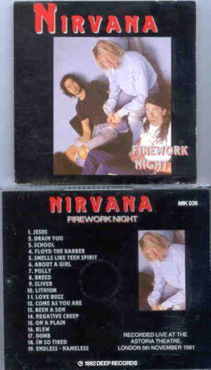 Nirvana - Firework Night ( Astoria Theater , London , November 5th , 1991 )
