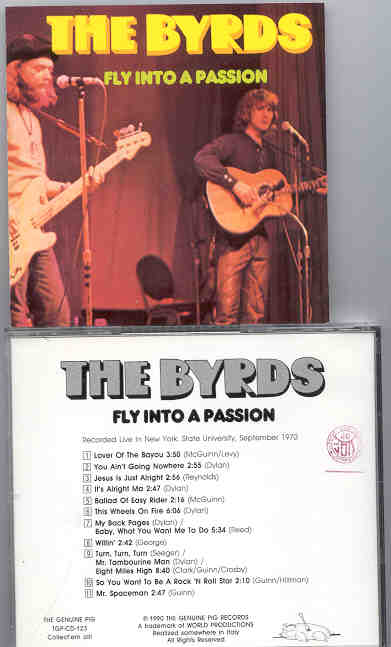 The Byrds - Fly Into A Passion ( Swingin' Pig Recs. )