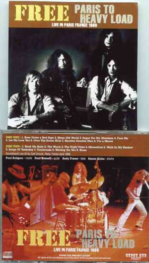 Free - Paris To Heavy Load ( 2 CD!!!!! set ) ( Live at Au Golf Drouot , Paris , France , April 1969 )