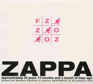 Frank Zappa - FZ : OZ  ( 2 CD!!!!! SET ) ( Hordern Pavillion , Sydney , Australia , January 20th , 1976 )