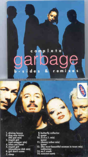 Garbage - Complete Garbage ( B-Sides and remixes )