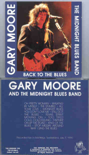 Gary Moore - Back To The Blues ( Swingin' Pig )tr.jpg