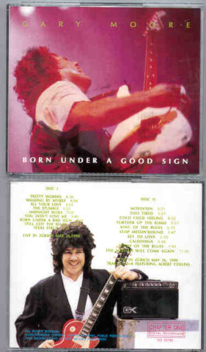 Gary Moore - Born Under A Good Sign ( 2 CD!!!!! set )( Zurich , May 26th , 1990 )( Chapter One Recs )tr.jpg