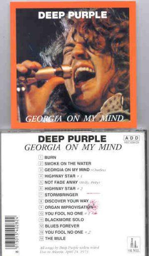 Deep Purple - Georgia On My Mind ( Live in Atlanta , Georgia , April 24th , 1973 ) ( Oil Well )