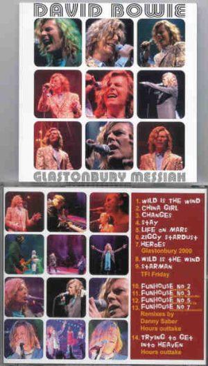 David Bowie - Glastonbury Messiah ( Glastonbury 2000 plus Remixes & outtakes )
