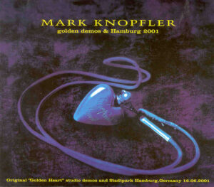 Dire Straits - Golden Demos And Hamburg 2001