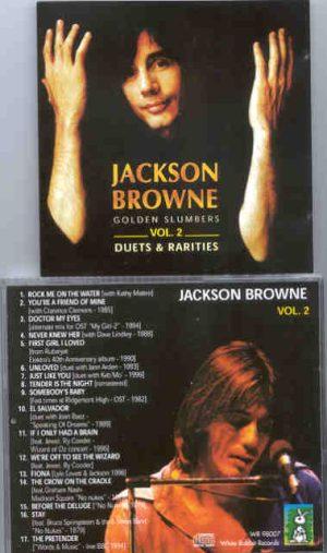 Jackson Browne - Golden Slumbers Vol 2 ( Duets and Rarities )