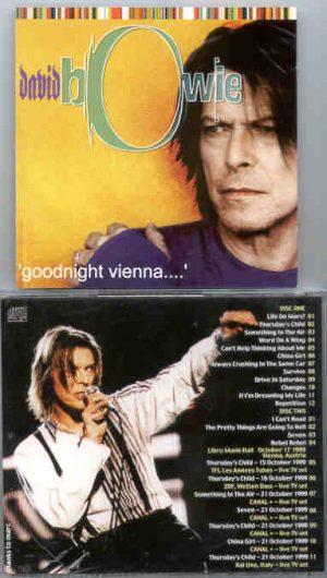 David Bowie - Goodnight Vienna ( 2 CD!!!!! SET ) ( Libro Music Hall , Vienna , Austria , October 17th , 1999 )