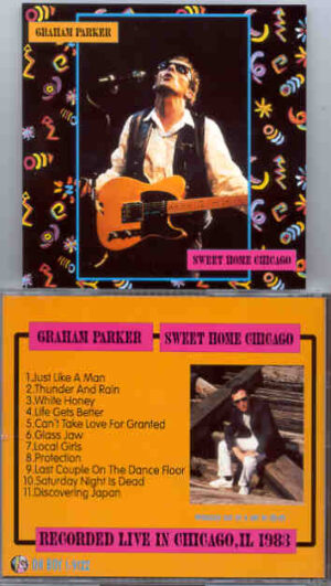 Graham Parker - Sweet Home Chicago ( Oh Boy )