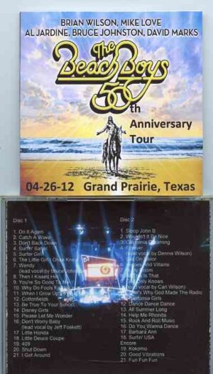 The Beach Boys - 50th Anniversary Tour Grand Prairie Texas ( 2 CD!!!!! ) ( Live at Grand Prairie Texas , USA , April 26th , 2012 )