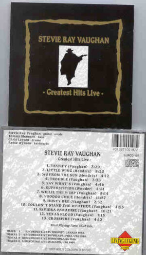 Stevie Ray Vaughan - Greatest Hits Live ! ( Living Legend ) ( Toronto 83 - Philadelphia '84 - Boston '88 - Austin '90 )